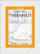 Cover-Bild zu Tan, Shaun: Pictura: Metropolis