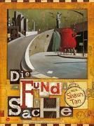 Cover-Bild zu Tan, Shaun: Die Fundsache