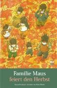 Cover-Bild zu Iwamura, Kazuo: Familie Maus feiert den Herbst