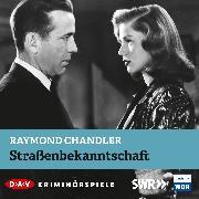Cover-Bild zu Straßenbekanntschaft (Audio Download) von Chandler, Raymond