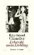 Cover-Bild zu Lebwohl, mein Liebling von Chandler, Raymond