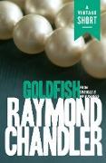 Cover-Bild zu Goldfish (eBook) von Chandler, Raymond
