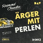 Cover-Bild zu Ärger mit Perlen (Audio Download) von Chandler, Raymond