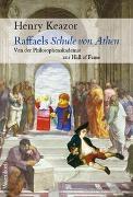 Cover-Bild zu Raffaels Schule von Athen von Keazor, Henry