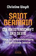 Cover-Bild zu SAINT GERMAIN. Die Meisterschaft des Seins von Woydt, Christine