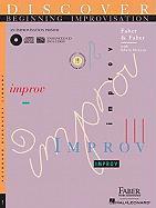 Cover-Bild zu Discover Beginning Improvisation: An Improvisation Primer von Faber, Nancy