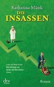 Cover-Bild zu Die Insassen von Münk, Katharina