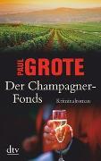 Cover-Bild zu Der Champagner-Fonds von Grote, Paul