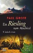 Cover-Bild zu Ein Riesling zum Abschied von Grote, Paul