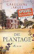Cover-Bild zu Die Plantage von Tarley, Catherine
