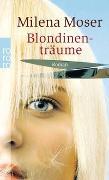 Cover-Bild zu Blondinenträume von Moser, Milena