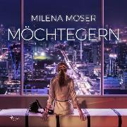 Cover-Bild zu Möchtegern (Ungekürzt) (Audio Download) von Moser, Milena