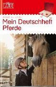 Cover-Bild zu LÜK. mein Pferde-Deutschheft 3. Klasse