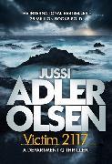 Cover-Bild zu Adler-Olsen, Jussi: Victim 2117