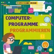 Cover-Bild zu Dickmann, Nancy: Computerprogramme und Programmieren