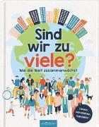Cover-Bild zu Dickmann, Nancy: Sind wir zu viele?