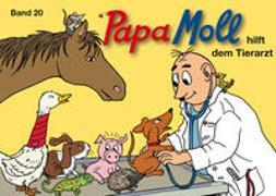Cover-Bild zu Papa Moll hilft dem Tierarzt von Lendenmann, Jürg