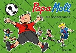 Cover-Bild zu Papa Moll die Sportskanone (eBook) von Oppenheim, Roy