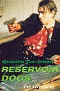 Cover-Bild zu Tarantino, Quentin: Reservoir Dogs: The Screenplay