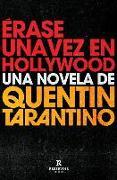 Cover-Bild zu Tarantino, Quentin: Érase Una Vez En Hollywood / Once Upon a Time in Hollywood