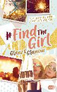 Cover-Bild zu Connell, Lucy: Find the Girl - Glanz und Glamour (eBook)