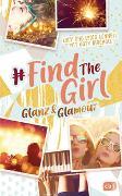 Cover-Bild zu Connell, Lucy: Find the Girl - Glanz und Glamour