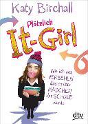 Cover-Bild zu Birchall, Katy: Plötzlich It-Girl