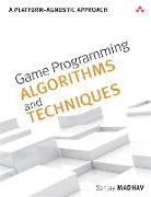 Cover-Bild zu Game Programming Algorithms and Techniques von Madhav, Sanjay