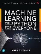 Cover-Bild zu Machine Learning with Python for Everyone von Fenner, Mark