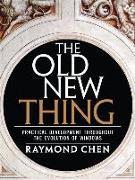 Cover-Bild zu Old New Thing, The von Chen, Raymond