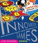 Cover-Bild zu Innovation Games von Hohmann, Luke