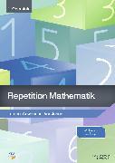 Cover-Bild zu Repetition - Mathematik 1. Oberstufe von Schoch, Jacqueline