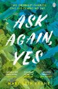 Cover-Bild zu Keane, Mary Beth: Ask Again, Yes (eBook)