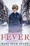 Cover-Bild zu Keane, Mary Beth: Fever