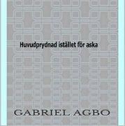 Cover-Bild zu Huvudprydnad istället för aska (eBook) von Agbo, Gabriel
