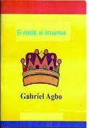 Cover-Bild zu Ei ristiä, ei kruunua (eBook) von Agbo, Gabriel