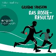 Cover-Bild zu Simsion, Graeme: Das Rosie-Resultat (Gekürzte Lesung) (Audio Download)