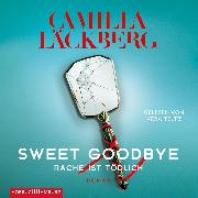 Cover-Bild zu Läckberg, Camilla: Sweet Goodbye (Audio Download)