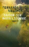 Cover-Bild zu Melchor, Fernanda: Saison der Wirbelstürme (eBook)
