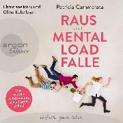 Cover-Bild zu Raus aus der Mental Load-Falle (Audio Download) von Cammarata, Patricia