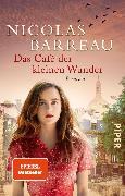Cover-Bild zu Barreau, Nicolas: Das Café der kleinen Wunder (eBook)