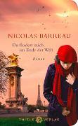 Cover-Bild zu Barreau, Nicolas: Du findest mich am Ende der Welt