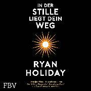 Cover-Bild zu In der Stille liegt Dein Weg (Audio Download) von Holiday, Ryan