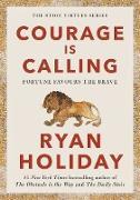 Cover-Bild zu Courage Is Calling (eBook) von Holiday, Ryan