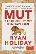 Cover-Bild zu Mut - Das Glück ist mit dem Tapferen (eBook) von Holiday, Ryan