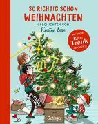 Cover-Bild zu So richtig schön Weihnachten von Boie, Kirsten