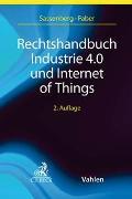 Cover-Bild zu Rechtshandbuch Industrie 4.0 und Internet of Things von Sassenberg, Thomas (Hrsg.)