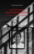 Cover-Bild zu Finze-Michaelsen, Holger: Die Tochter des Wasenmeisters