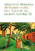 Cover-Bild zu Finze-Michaelsen, Holger: Ohne Liebe - nichts (eBook)