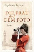 Cover-Bild zu Butland, Stephanie: Die Frau auf dem Foto (eBook)